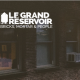 Le Grand Réservoir